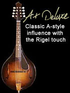 A+ Deluxe mandolin: classic A style influence with the Rigel touch
