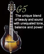 G5 mandolin: The unique blend of beauty and sound with unequaled tone, balance and power